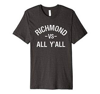 Richmond vs. All Y'all Shirt for a Proud Fan