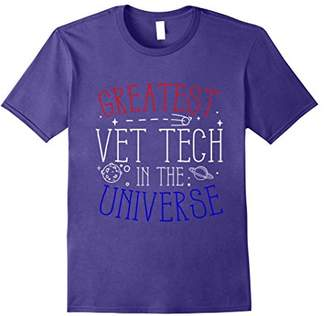 Greatest Vet Tech in the Universe T-Shirt