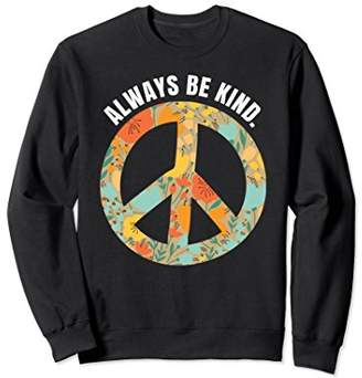 Always Be Kind Floral Peace Sign Spread Kindness Sweatshirt
