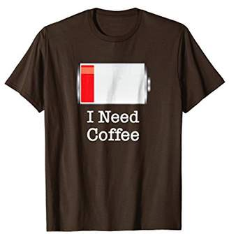 I Need Coffee Funny Coffee Gifts For Coffee Lovers T Shirt
