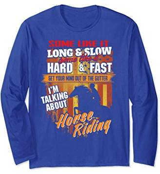 Horse Jumping Horseback Riding Equestrian Quote Long Sleeve