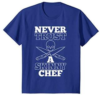 Never Trust A Skinny Chef Funny Cooking Skull Knifes T-Shirt