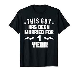 Mens This Guy Has Been Married For 1 Year 1st Anniversary Shirt