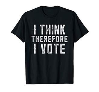 I Think Therefore I Vote Shirt