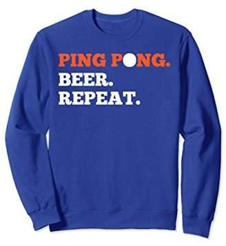 Funny Ping Pong Beer Repeat Sweatshirt