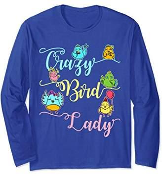 Crazy Bird Lady Long Sleeve T-Shirt Bird Lover Gifts