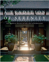 Rizzoli A Tradition of Serenity Book by Ong-ard Satrabhandhu