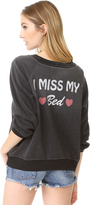 Wildfox Couture I Miss My Bed Sweatshirt