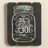 World Market Be Full of Joy Mason Jar Sign