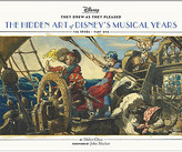Disney They Drew as They Pleased: The Hidden Art of Disney's Musical Years The 1940s - Part One Book