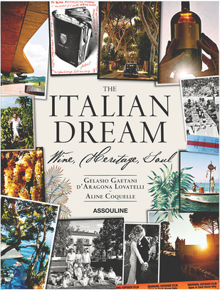 Assouline The Italian Dream By Gelasio Gaetani DAragona Lovatelli