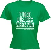 Said No One Ever 123t Women's Those Burpees Were Fun ... SNOE (L - ) FITTED T-SHIRT