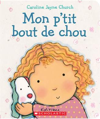 Scholastic Mon p'tit bout de chou Book (French Version)