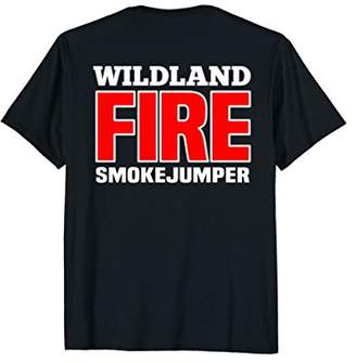 Wildland Smokejumper Fire Rescue Department T-Shirt Fireman