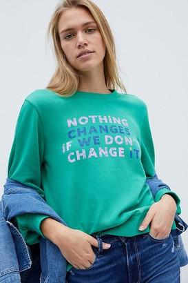 Maeve If We Don't Change It Graphic Sweatshirt