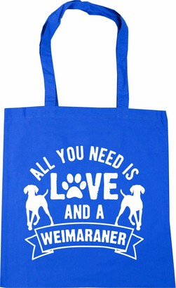 Hippowarehouse All you need is love and a Weimaraner Tote Shopping Gym Beach Bag 42cm x38cm 10 litres