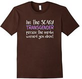 Men's I'm the Scary Transgender Media Warned You About T-Shirt T Large