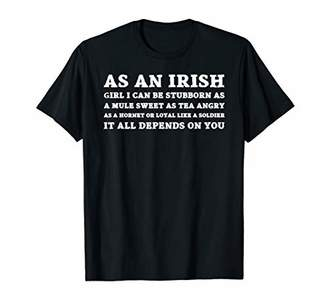 As An Irish Girl I Can Be Stubborn As A St Patrick's T-shirt