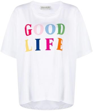Être Cécile Good Life organic cotton T-shirt