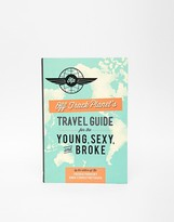 Books Travel Guide For The Young Sexy & Broke Book