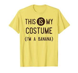 This IS My Costume I'm A Banana Shirt