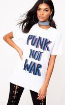 PrettyLittleThing White PUNK NOT WAR Slogan T Shirt