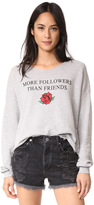 Wildfox Couture More Follower Than Friends Sweatshirt