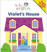 Violet's House (Baby Einstein)