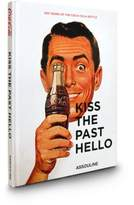 Assouline Kiss The Past Hello Book