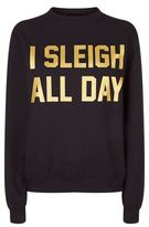 Private Party 'I Sleigh All Day' Sweatshirt