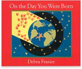 """Bed Bath & Beyond """"On the Day You Were Born"""" Board Book by Debra Frasier"""