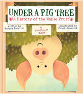 Abrams Under a Pig Tree: A History of the Noble Fruit (A Mixed-Up Book)