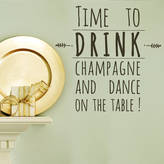 SnuggleDust Studios Drink Champagne And Dance Wall Sticker