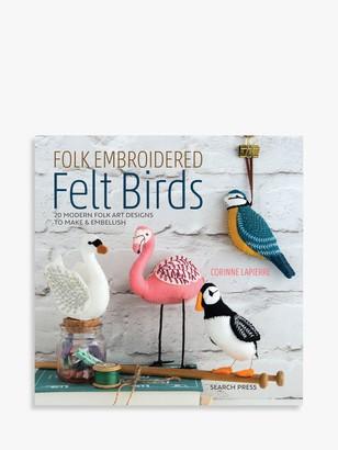 Search Press Folk Embroidered Felt Birds Book