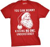 Crazy Dog T-shirts Crazy Dog Tshirts Mens You Saw Mommy Kissing No One, Understand Tshirt Funny Christmas Tee