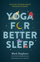 Mark Stephens Yoga For Better Sleep: Ancient Wisdom Meets Modern Science