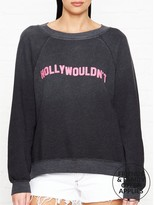 Wildfox Couture Hollywouldn't Sweatshirt