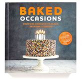 Sur La Table Baked Occasions: Desserts for Leisure Activities, Holidays and Informal Celebrations
