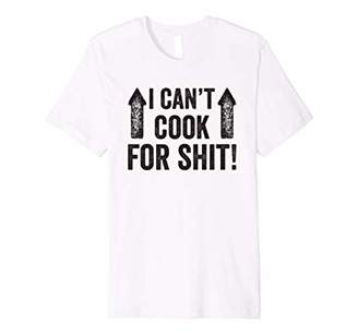 I Can't Cook For Shit Funny Premium T-Shirt
