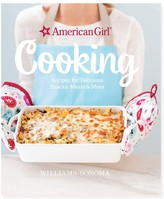 Williams-Sonoma American GirlTM; by Williams Sonoma Cooking Cookbook