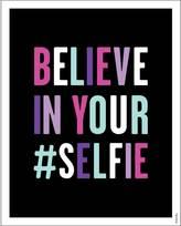 Dormify Believe In Your #Selfie Print