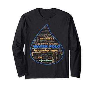 Water Polo Terminology Commonly Used Terms Long Sleeve T-Shirt