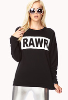 FOREVER 21 Statement-Making Rawr Sweatshirt