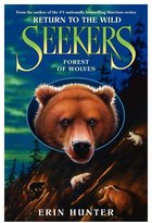 Harper Collins Seekers: Return to the Wild : Forest of Wolves (Book 4)