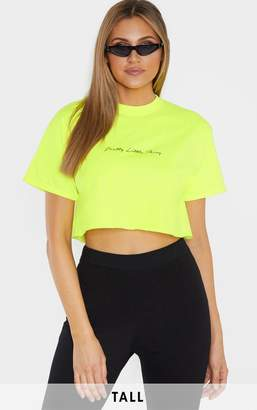 PrettyLittleThing Tall Neon Lime Slogan Cropped T-Shirt
