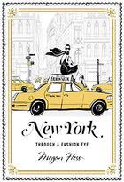 Chronicle Books New York Through a Fashion Eye by Megan Hess Hardcover Book