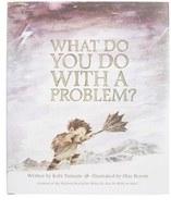 Compendium What Do You Do With A Problem? Book
