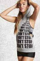 Forever 21 FOREVER 21+ Active Don't Stop Hoodie