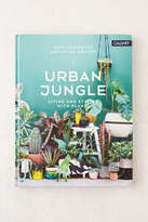Urban Outfitters Urban Jungle: Living And Styling With Plants By Igor Josifovic & Judith de Graaff