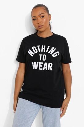 boohoo Plus Nothing To Wear Slogan T-Shirt